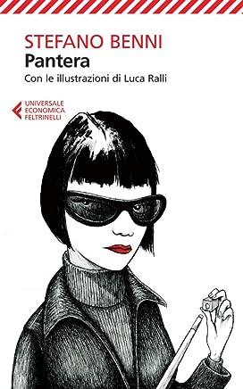 Pantera: Con le illustrazioni di Luca Ralli