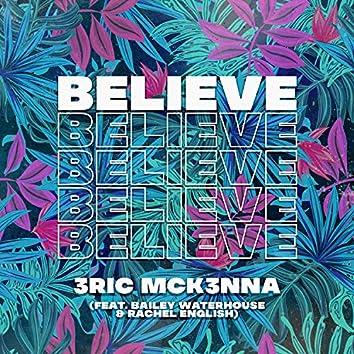 Believe (feat. Bailey Waterhouse & Rachel English)