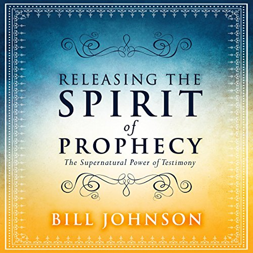 Releasing the Spirit of Prophecy audiobook cover art