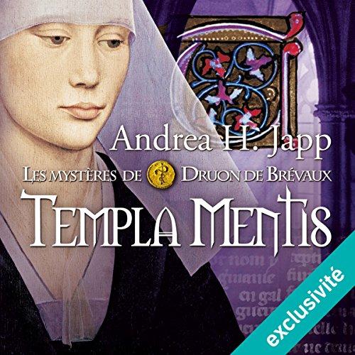 Couverture de Templa mentis (Les mystères de Druon de Brévaux 3)