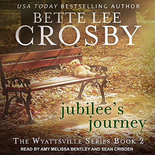 Jubilee's Journey     Wyattsville Series, Book 2              By:                                                                                                                                 Bette Lee Crosby                               Narrated by:                                                                                                                                 Amy Melissa Bentley,                                                                                        Sean Crisden                      Length: 9 hrs and 50 mins     4 ratings     Overall 4.5