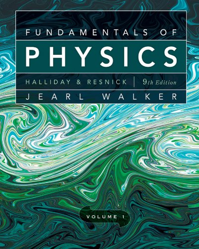 Fundamentals of Physics, Volume 1 (Chapters 1 - 20)