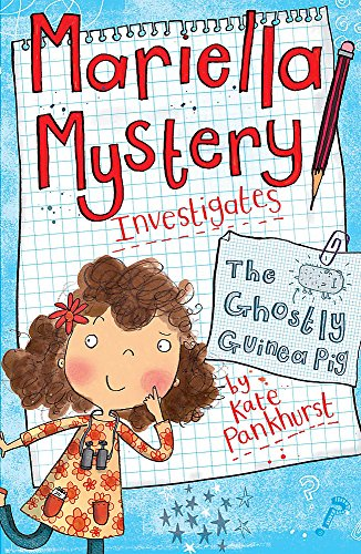 The Ghostly Guinea Pig: Book 1 (Mariella Mystery, Band 1)