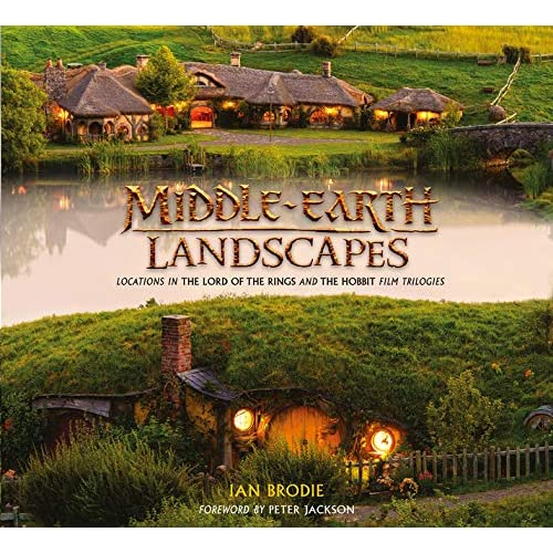 Middle-earth Landscapes: Locations in The Lord of the Rings and The Hobbit Film Trilogies [Lingua Inglese]