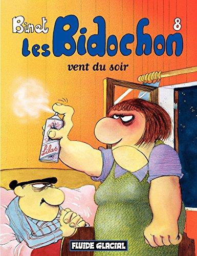 Les Bidochon (Tome 8) - Vent du soir (FG.FLUIDE GLAC.)