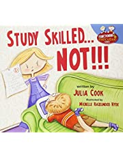 Study Skilled...Not!!! (Functioning Executive)