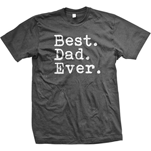 9d05b053 The Goozler Best. Dad. Ever. Funny Father's Day Holiday or Gift Unisex T