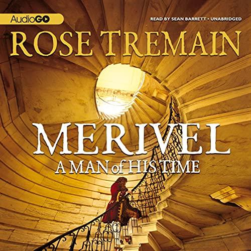 Merivel Audiobook By Rose Tremain cover art