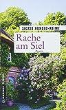 Rache am Siel: Roman (Kriminalromane im GMEINER-Verlag) (Tomke Heinrich)