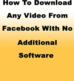 How to Download Any Video From Facebook With No Additional Software