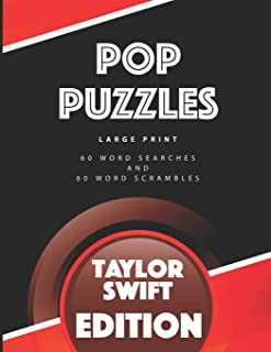 Pop Puzzles: Large Print 60 Word Searches and 60 Word Scrambles Taylor Swift Edition