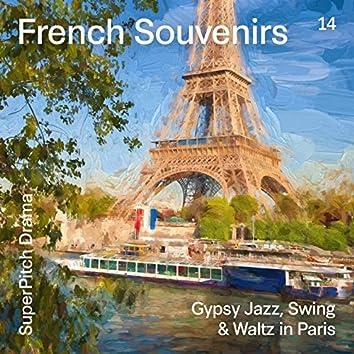 French Souvenirs (Gypsy Jazz, Swing & Waltz in Paris)