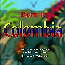 Born in Colombia (English Edition)