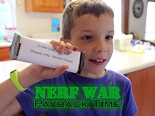 Nerf War: Payback Time