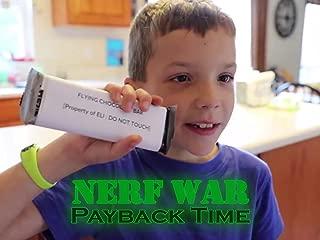 Nerf War: Payback Time