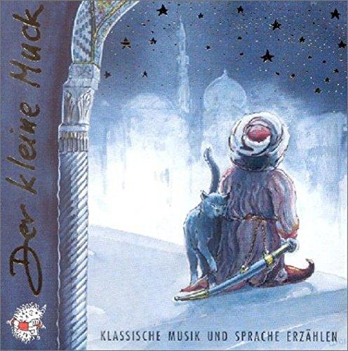 Der kleine Muck. CD. Klassische Musik und Sprache erzählen
