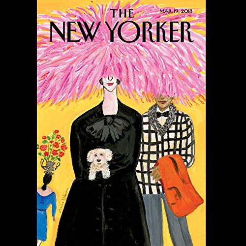 The New Yorker, March 19th 2018 (Rebecca Mead, Sheila Marikar, Lauren Collins) audiobook cover art