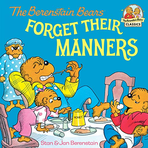 The Berenstain Bears Forget Their Manners (First Time Books(R)) (English Edition)