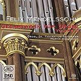 Felix Mendelssohn-Bartholdy: Das Gesamtwerk für Orgel Vol.2