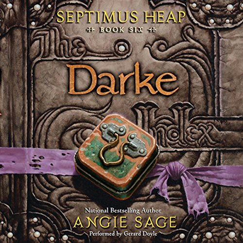 Darke: Septimus Heap, Book Six Titelbild