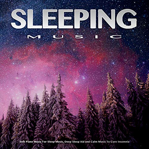 Calm Piano Sleeping Music