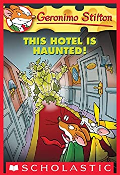 Geronimo Stilton #50: This Hotel Is Haunted! by [Geronimo Stilton]