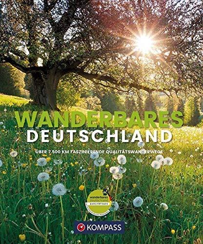 Wanderbildband Wanderbares Deutschland: Mit großer Deutschlandkarte zum Herausnehmen und GPX-Tracks zum Download. (KOMPASS-Bildbände und Ratgeber, Band 1404)*
