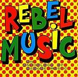 Rebel Music - An Anthology of Reggae Music - Various
