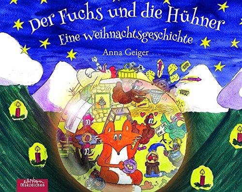 Der Fuchs und die Hühner: Eine Weihnachtsgeschichte
