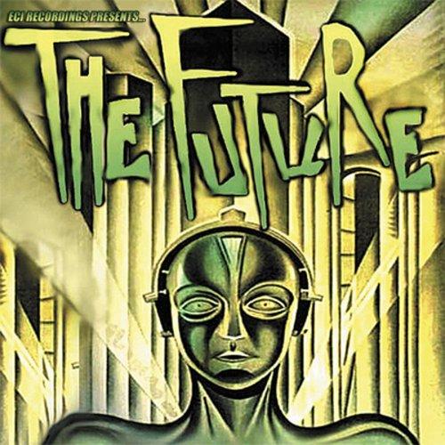 The Future (ECI Recordings Compilation)