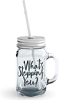 Clear Mason Jar-Whats Stopping You Inspire Self Motivation Glass Jar With Straws