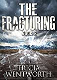 The Fracturing: Book 2 (The Culling)