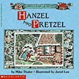 Hanzel and Pretzel (Happily Ever Laughter)