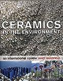Ceramics in the Environment: An International...