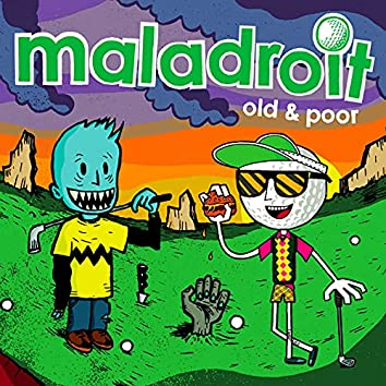 Old & Poor