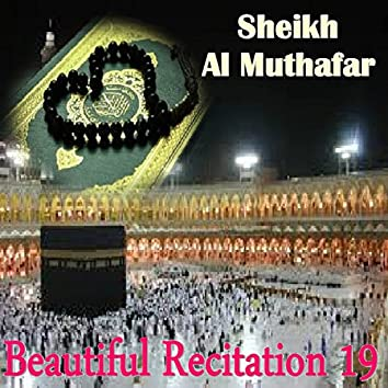 Beautiful Recitation 19 (Quran)