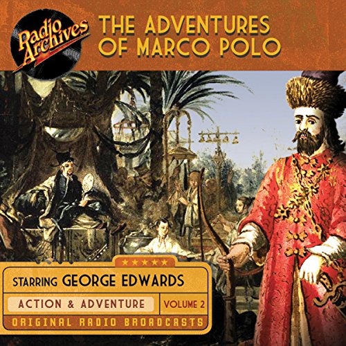 The Adventures of Marco Polo, Volume 2 audiobook cover art