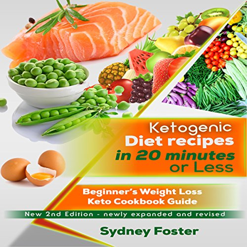 Page de couverture de Ketogenic Diet Recipes in 20 Minutes or Less, 2nd Edition