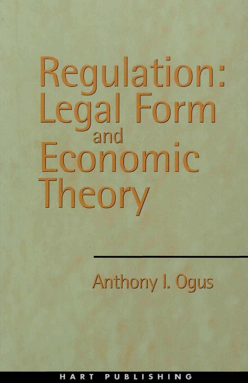 パイプラインドラム積分Regulation: Legal Form and Economic Theory (English Edition)