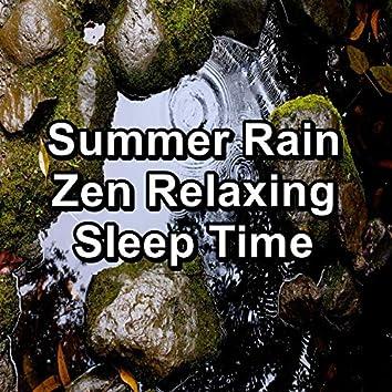 Summer Rain Zen Relaxing Sleep Time