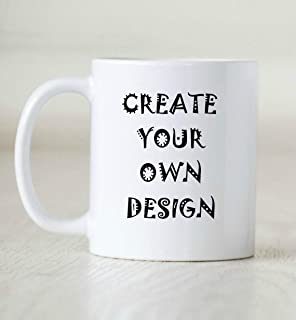 Personalize your Coffee Mug with your own design, Text & Photo