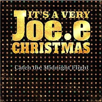 Catch the Midnight Flight (It's a Very Joe.E Christmas)