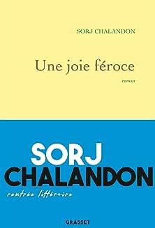 Une joie féroce de CHALANDON Sorj