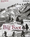 Sur la piste de Big Foot