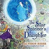The Star Spinner's Daughter