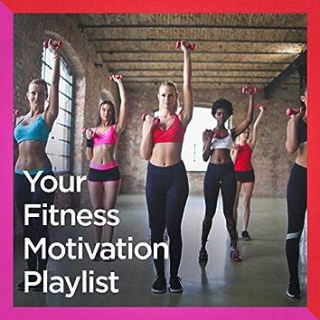 Your Fitness Motivation Playlist