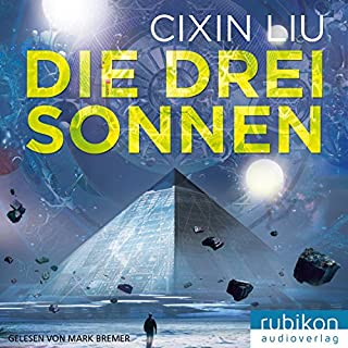 Die drei Sonnen     Die Trisolaris-Trilogie 1              By:                                                                                                                                 Liu Cixin                               Narrated by:                                                                                                                                 Mark Bremer                      Length: 14 hrs and 53 mins     1 rating     Overall 2.0