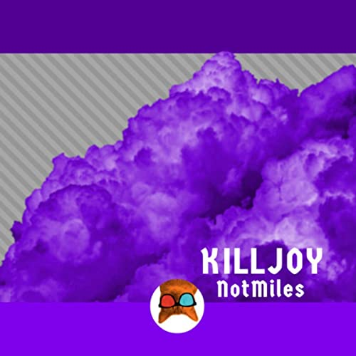 Killjoy by NotMiles on Amazon Music - Amazon com
