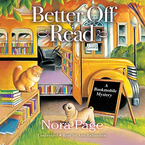 Better Off Read: A Bookmobile Mystery, Book 1
