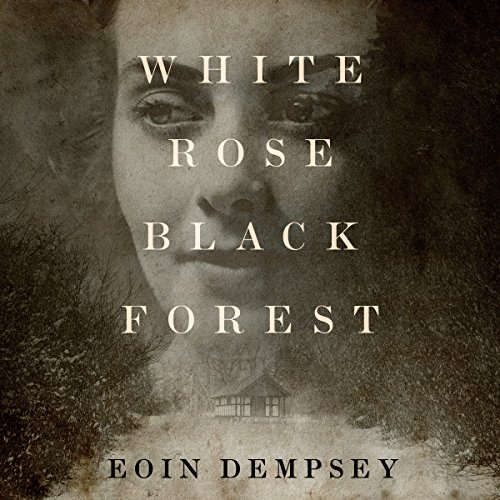 White Rose, Black Forest cover art